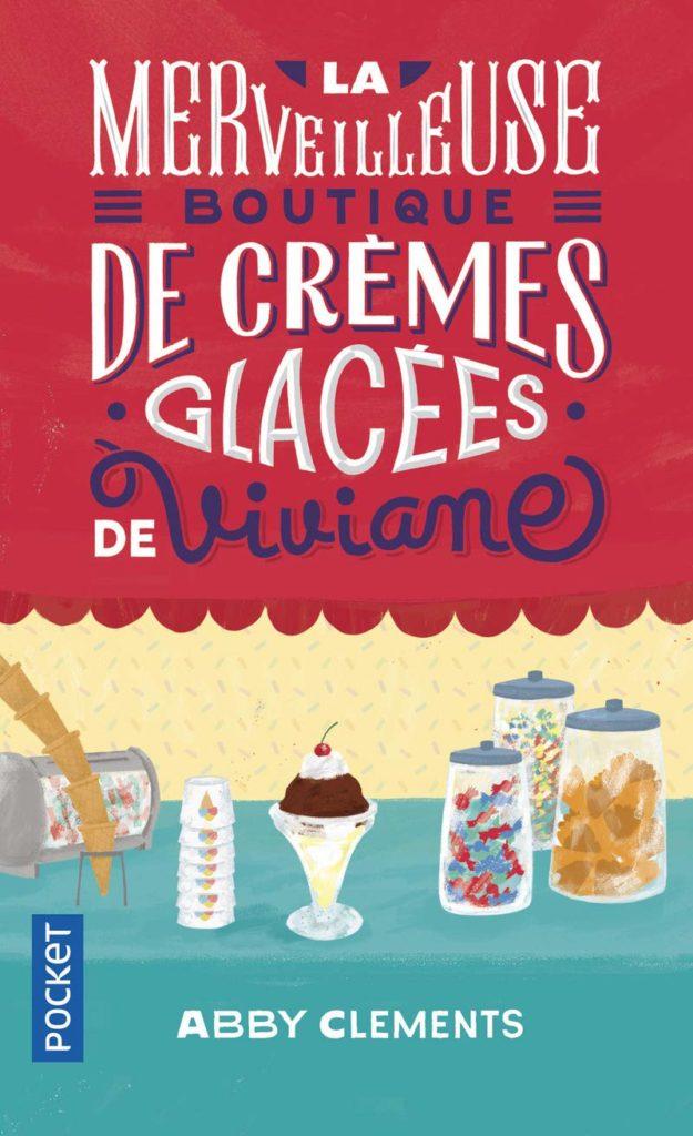 La merveilleuse boutique de crèmes glacées de vivianne
