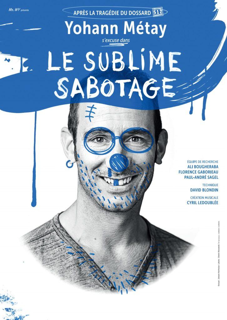 Yohann Métay, Le Sublime Sabotage
